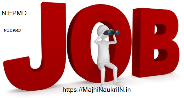 NIEPMD Recruitment 2019, check how to apply online 10