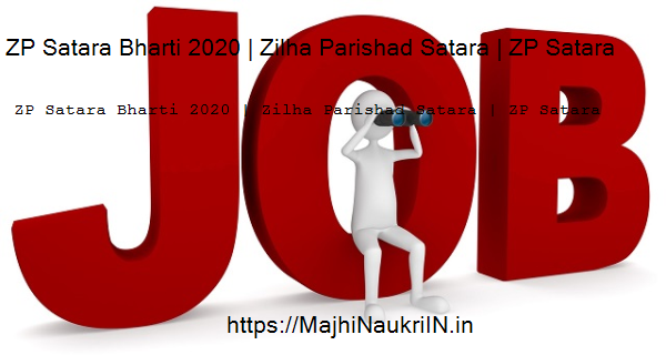 ZP Satara Bharti 2020 | Zilha Parishad Satara | ZP Satara recruitment, check how to apply online 10